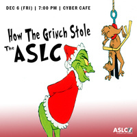 How the Grinch Stole the ASLC