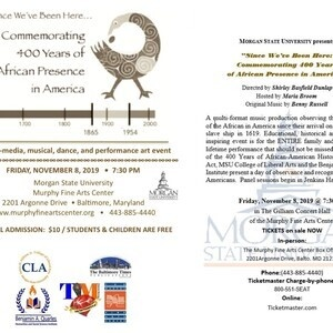 """Since We've Been Here:  Commemorating 400 Years of African Presence in America"""