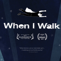 "Free Film Screening and Panel Discussion about Multiple Sclerosis, ""When I Walk"""
