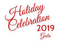 2019 Holiday Celebration Gala