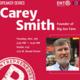 Entrepreneurship Speaker Series: Carey Smith