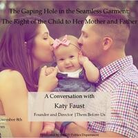 The Gaping Hole in the Seamless Garment: The Right of the Child to Her Mother and Father