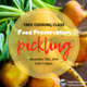 Free Cooking Class: Pickling
