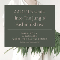 AATCC Fall 2019 'Into the Jungle' Fashion Show