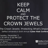 "6th Annual Cyber Risk Conference - ""The Crown Jewels: Protecting What's Important"""