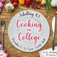Adulting 101: Cooking in College