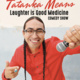 "Tatanka Means comedy show: ""Laughter Is Good Medicine"""