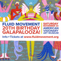 Fluid Movement 20th Birthday Galapalooza!