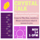 Crystal Talk