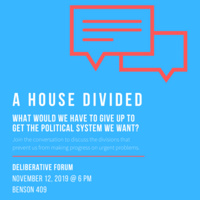 A House Divided: Deliberative Dialogue