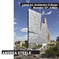 Art, Architecture & DesignLecture | ANDREA STEELE '92