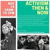 Activism Then & Now: Muhammad Ali and the Anti War Movement