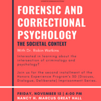 Forensic and Correctional Psychology: The Societal Context