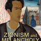 "Israel in Context Fall Lecture: ""Melancholy and Zionism: A Case Study"""