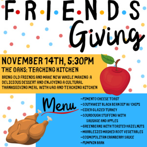 Friendsgiving UAO/Teaching Kitchen