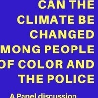 Can the climate be changed among POC and the Police?