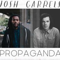 Concert: Josh Garrels & Propaganda