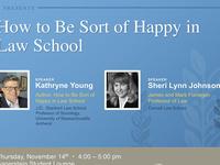 How to Be Sort of Happy in Law School