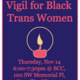 Vigil For Black Trans Womxn