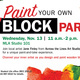 Paint your BLOCK PARTY!