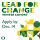 Lead For Change Winter Cohort Application Deadline