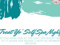 Treat Yo'self Spa Night Part 2