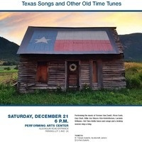 Texas Songs and Other Old Time Tunes