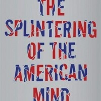 "Humanities Matters Discussion ""The Splintering of the American Mind"""