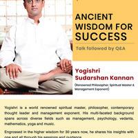 Ancient Wisdom for Success - Talk by Yogishri Sudarshan Kannan