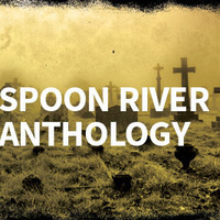 "Florissant Valley Theater presents ""Spoon River Anthology"""