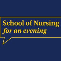 School of Nursing For An Evening