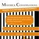 Maverick Conversations: Prison: Is it Reform or Punishment?