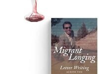 Humanities Decanted: Migrant Longing