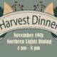 Harvest Dinner at Northern Lights Dining