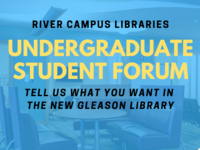 River Campus Libraries Undergraduate Student Forum