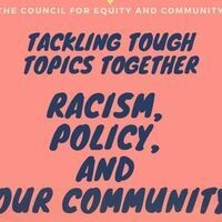 """""""Racism, Policy, and Our Community"""" - Tackling Tough Topics Together"""