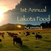 1st Annual Lakota Food Summit
