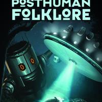 Book Launch: Posthuman Folklore