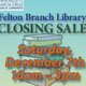 Felton Branch Library Closing Sale