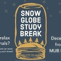 Snow Globe Study Break