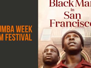 poster for kuumba film series Last Black Man in San Francisco.