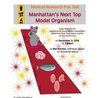 Manhattan's Next Top Model Organism