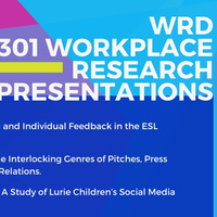 WRD 301 Workplace Research Presentations