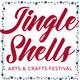 Jingle Shells Arts & Crafts Festival