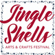 Jingle Shells Arts & Crafts Festival