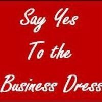 Say Yes to the Business Dress