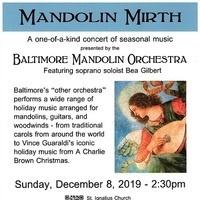Mandolin Mirth - A Baltimore Mandolin Orchestra Holiday Concert