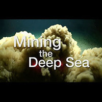 Mining the Deep Sea