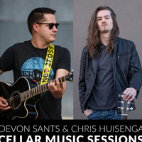 Cellar Sessions: Devon Sants and Chris Huisenga