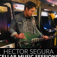 Cellar Sessions: Hector Segura